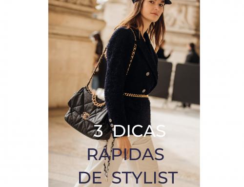 3 dicas rápidas de styling